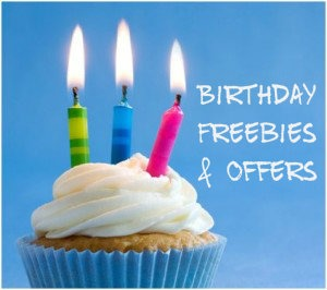 List of Birthday Freebies and Special Offers!