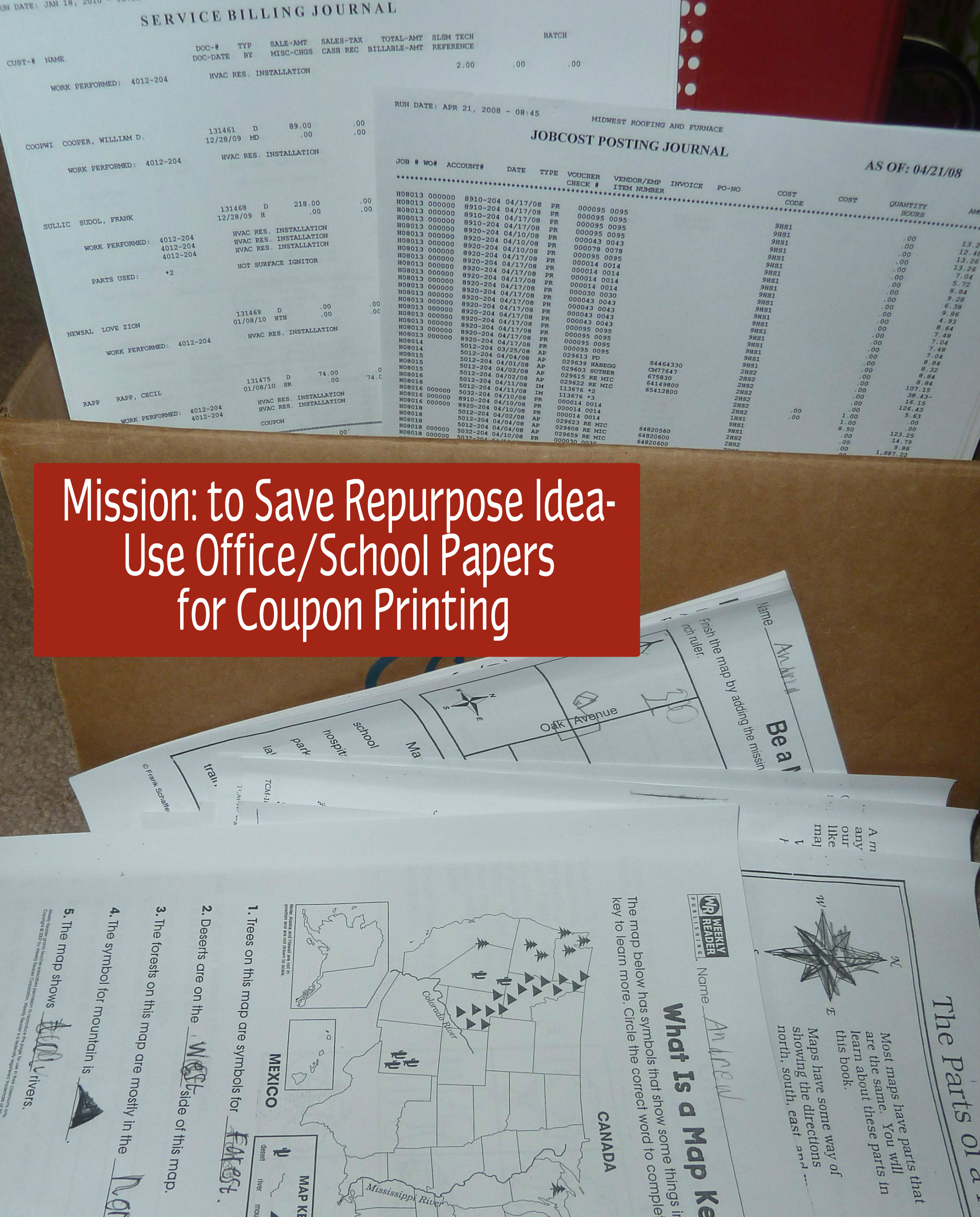 implement the back side of the paper rule.  This means we use recycled business papers (from my in-laws) and school papers for crafting, general printing and especially coupon printing.