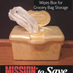 Third Thursday Repurpose: Wipes Box Baggie Holder