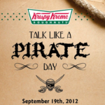 Reminder: Talk Like a Pirate Day Celebration on 9/19 at Krispy Kreme = Freebies!