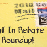 Mail In Rebate Roundup- 10/2/12