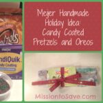Meijer Handmade Holiday Idea: Candy Coated Pretzels and Oreos!