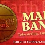 Earth Fare Tomato Bank Rewards