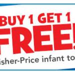 BOGO Fisher Price at Toys r us