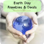 Earth Day Freebies and Deals – 2016