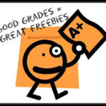 Good Grades Get Great Freebies!