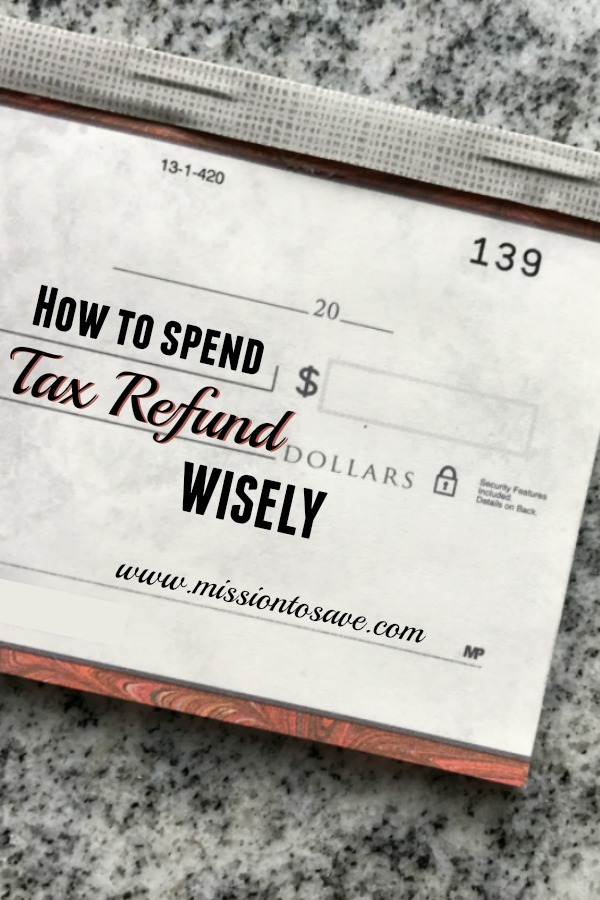 Read these tips for how to spend your tax refund wisely.