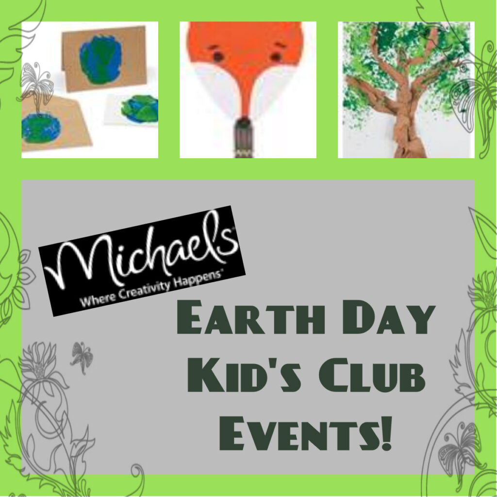 Michaels Crafts For Kids Earth Day Events Mission To Save