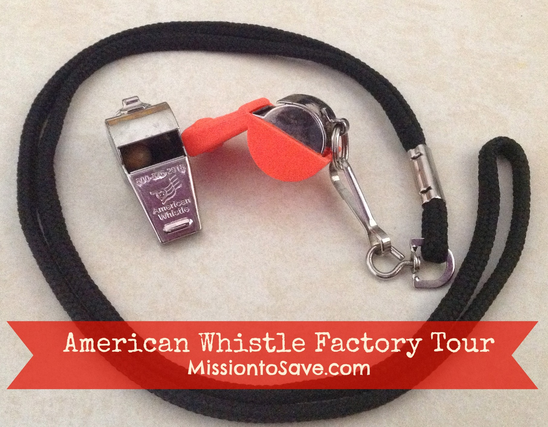 American Whistle Factory Tour on MissiontoSave.com