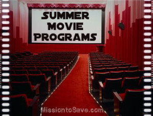 "Summer Movie Programs for 2013. Save miney on some ""cool"" summer fun! Check out the list on MissiontoSave.com"