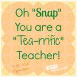 Teacher Appreciation Gift Tags Using Snapple Tea