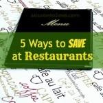 5 Ways to Save at Restaurants