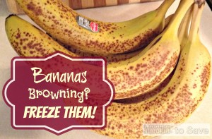 Usually I would just make Banana Muffins with browning bananas. But the other day I decided to try something new. Yes you can freeze bananas!  See details on missiontosave.com.