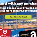 Plink Chipotle Offer : Make Any Purchase Get Free $10 Gift Card!