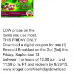 Kroger Free Friday Download- Emerald Breakfast on the Go!  9/13