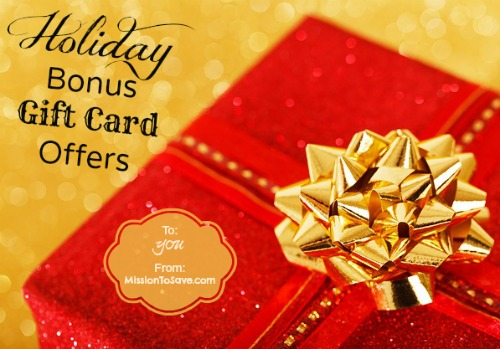 list of holiday gift card bonus offers on missiontosavecom - Holiday Gift Card Promotions 2017