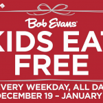 Kids Eat Free at Bob Evans- Every Weekday Through Jan 1!