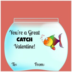 You're a Great Catch Valentine!  Get Printable Valentine's Day tags here to use with Goldfish crackers! (from missiontosave.com)