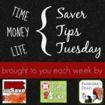 Saver Tips Tuesday (6/10/14) #SaverTips