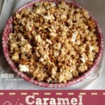 Sweet Homemade Caramel Corn