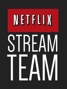 Netflix Stream team member #streamteam