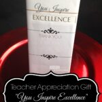 "Teacher Appreciation Gift ""You Inspire Excellence"" with Lindt Bar (+ Free Printable)"
