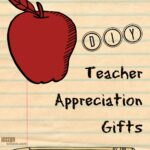Roundup of Cute and Clever DIY Teacher Appreciation Gifts