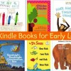 Check out the Top 10 Kindle Books for Early Learners (Classics and New Faves too!)