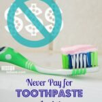 Never Pay for Toothpaste Again! #GrocerySavings