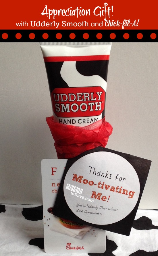 Appreciation Gift using Udderly Smooth and Chik-fil-A items.  It's Moo-velous!