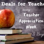 Deals for Teachers During Teacher Appreciation Week (And Beyond)