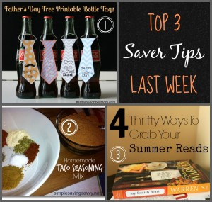 Here are the Top 3 Saver Tips from last week.  COme link up today and you could be featured next week.
