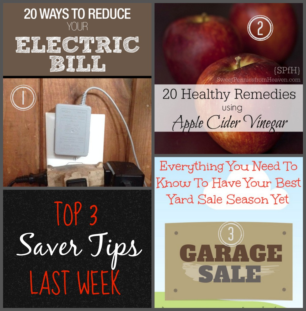 These are the Top 3 Saver Tips from last week.  Be sure to link up today for your chance to be in the Top 3! #SaverTips