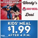 $1.99 Wendy's Kids' Meal Deal! (Thru 7/13)