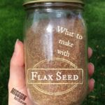 What to Make with Flax Seed Recipes Roundup