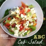ABC Cobb Salad Recipe: Avocado, Bacon and Corn!