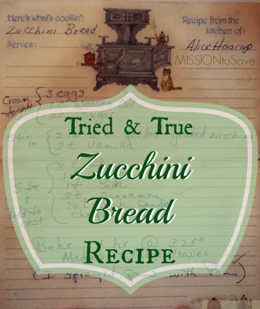 tried and true Zucchini Bread Recipe