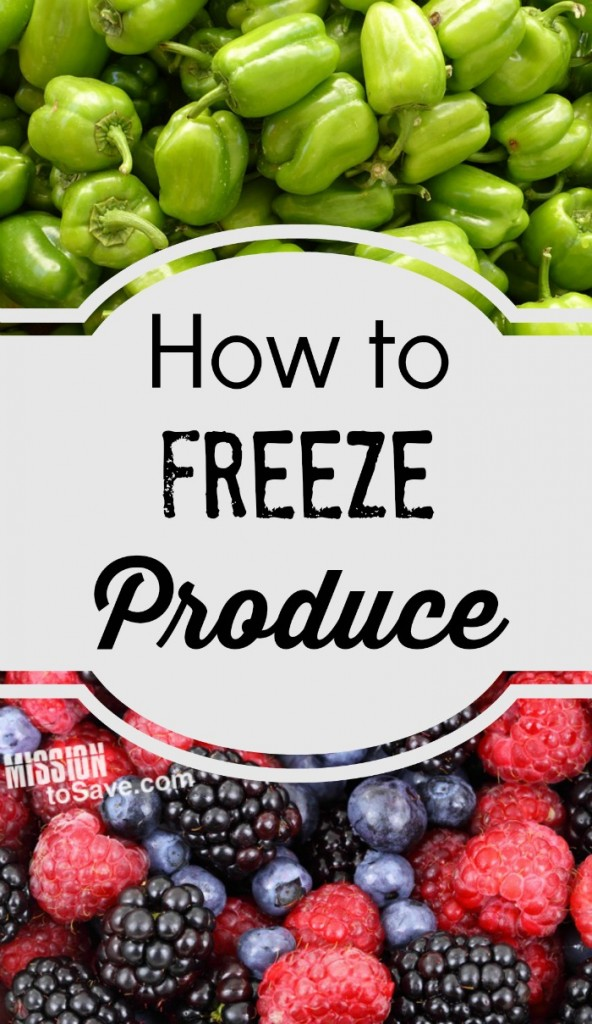 How to Freeze Produce: Tips for Freezing Fruits and Vegetables