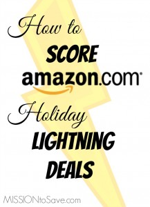 Learn how to score those hot Amazon Lightning Deals this season. Get the gifts on your list for less!