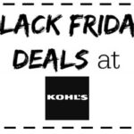 Best Deals for Kohl's Black Friday: Nov 27 – Nov 28