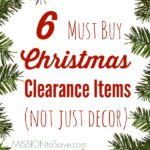 Chek out my list of 6 Must Buy Christmas Clearance Items. Not just decor items. Thrifty (and creative) thinking helps you save on celebrations thought the year with these items.