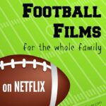 Score a Touchdown with These Favorite Football Films on Netflix #StreamTeam