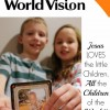 World Vision – Touching the Lives of All the Children of the World!