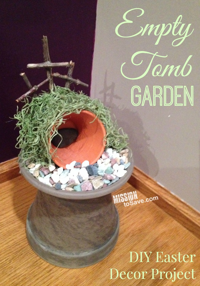 Empty Tomb Garden DIY Easter Decor Project Mission To Save