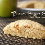 Brown Sugar Scones Recipe {with Maple Cinnamon Butter}