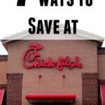7+ Ways to Save at Chick-fil-A