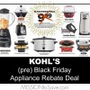 KOHL'S Black Friday Appliance Rebate Deal