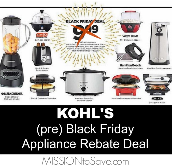 Kohl 39 S Black Friday Small Appliance Rebate Deal Is Live