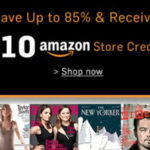 magazine sale + Amazon credit