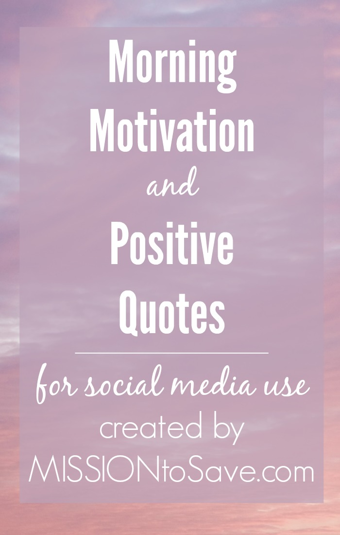 Social Media Quotes Amusing Morning Motivation And Positive Quotes For Use On Social Media